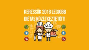 """Meghosszabbítottuk a """"Keressük 2018 legjobb diétás közétkeztetőit!"""" felhívás beadási határidejét!"""