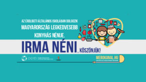 Irma néni Magyarország legkedvesebb konyhás nénije